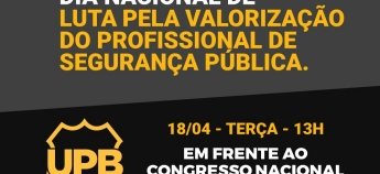 UPB realiza ato em defesa da Aposentadoria Policial nesta terça-feira
